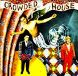 Canciones traducidas de Crowded House