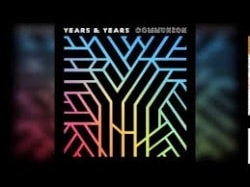 Canciones traducidas de Years and Years